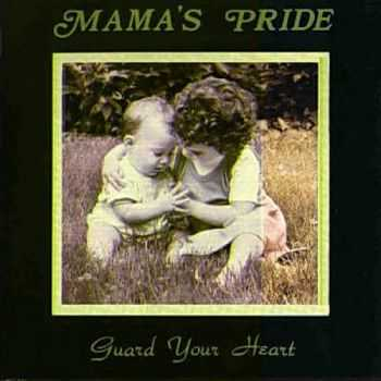 Mama's Pride - Guard Your Heart (1992)