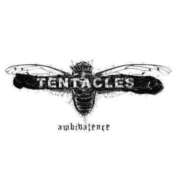 TENTACLES - Ambivalence (2015)
