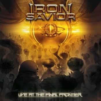 Iron Savior - Live At The Final Frontier (2015)