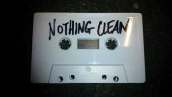 Nothing Clean - Demo (2014)