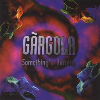 Gargola - Something's burning (1995)
