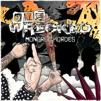 Die Wrecked - Mongrel Hordes (2014)