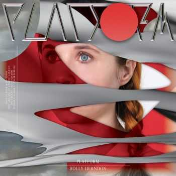 Holly Herndon – Platform (2015)