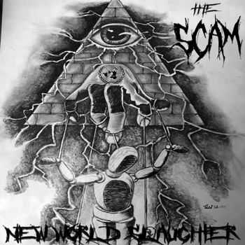 The Scam - New World Slaughter (2015)