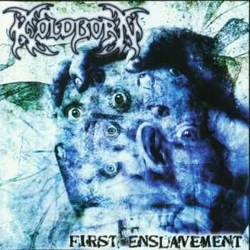 Koldborn - First Enslavement (2002)