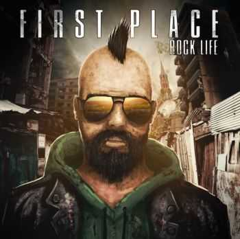 First Place - Rock Life (EP) (2015)