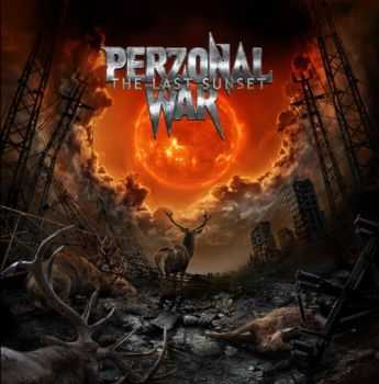 Perzonal War - The Last Sunset (2015)