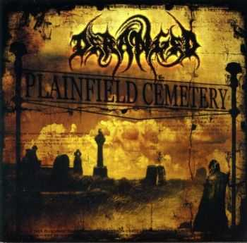 Deranged - Plainfield Cemetery (2002) [LOSSLESS]
