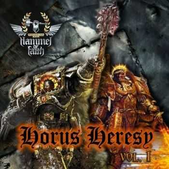 Hammer Of Faith - Horus Heresy Vol. 1 (2015)