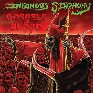 INFAMOUS SINPHONY - GOSPELS OF BLOOD (2014)