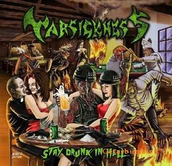Warsickness - Stay Drunk In Hell (2015)