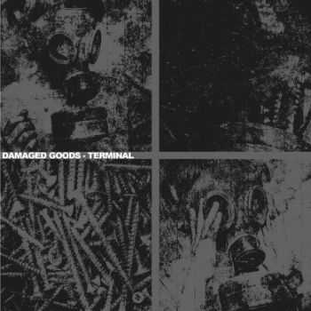 Damaged Goods - Terminal (2013)