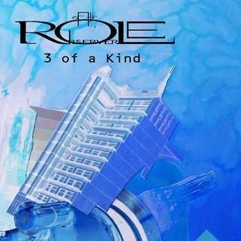 Role of the Observer - 3 of a Kind (EP) (2015)