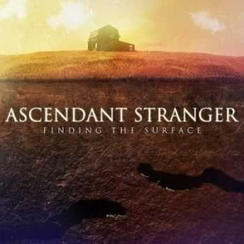 Ascendant Stranger - Finding the Surface (2015)