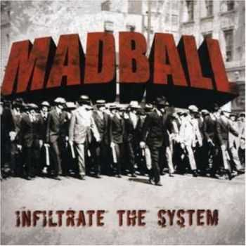 Madball - Infiltrate The System (2007)