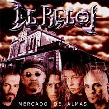 El Reloj - Mercado de Almas 2002 (Lossless)