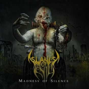 Slaves Of Evil - Madness Of Silence (2014)