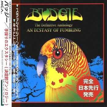 Budgie - An Ecstasy Of Fumbling (The Definitive Anthology) 1996 (2015)