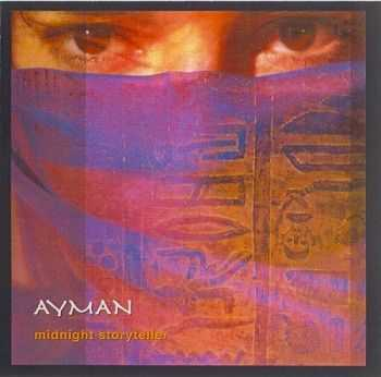 Ayman - Midnight Storyteller (2006)