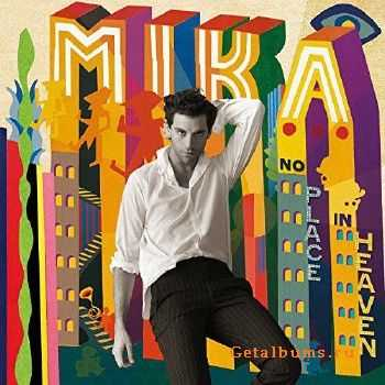 MIKA - No Place in Heaven (Deluxe Edition) (2015)