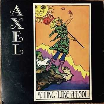 Axel Einarsson - Acting Like A Fool (1976)
