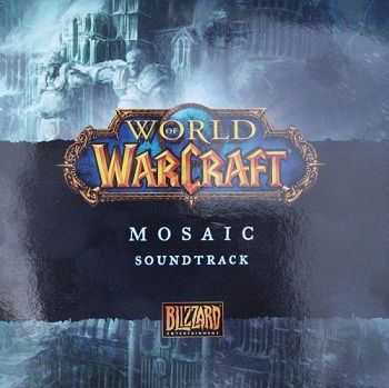 VA - World of Warcraft: Mosaic Soundtrack (2009)