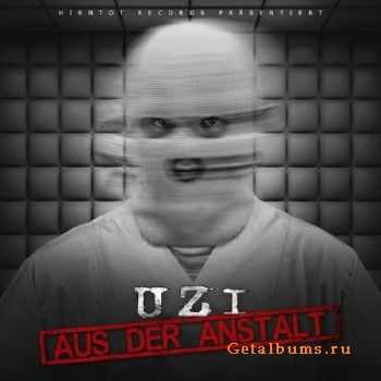 Uzi - Aus Der Anstalt (Bonus Tracks Version) (2015)