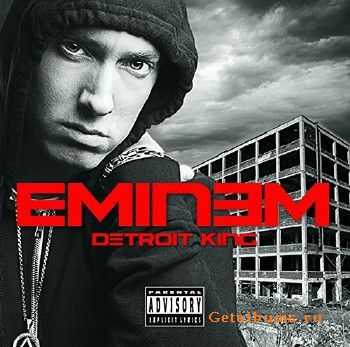Eminem - Detroit King (2015)