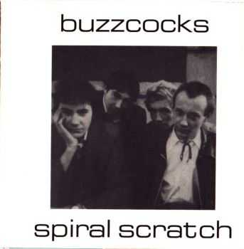 Buzzcocks - Spiral Scratch (EP) (1977)