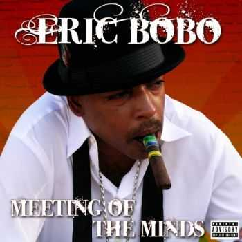 Eric Bobo - Meeting Of The Minds (2008)