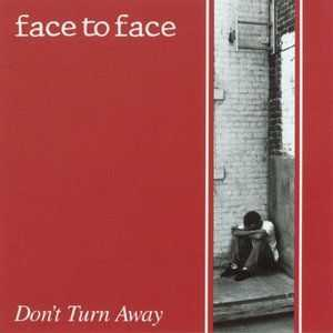 Face To Face - Don't Turn Away (1992)