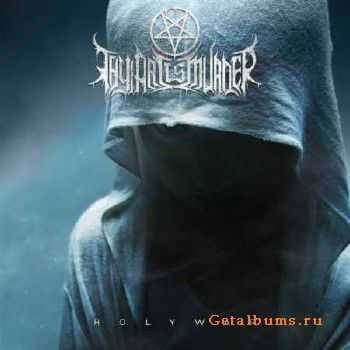 Thy Art Is Murder - Holy War (2015)