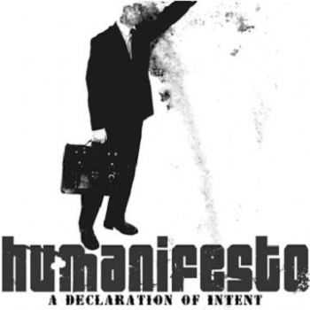 Humanifesto - A Declaration Of Intent (2005)
