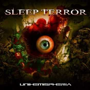 Sleep Terror - Unihemispheria (2015)
