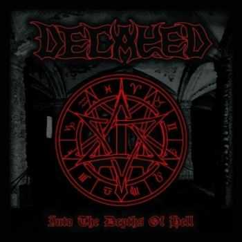 Decayed - Into The Depths Of Hell (2015)