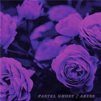 Pastel Ghost - Abyss (2015)