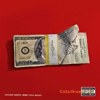 Meek Mill - Dreams Worth More Than Money (Best Buy Deluxe Edition) (2015) lossless