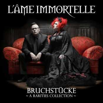 L'Ame Immortelle - Bruchstucke - A Rarities Collection (Compilation) (2015)