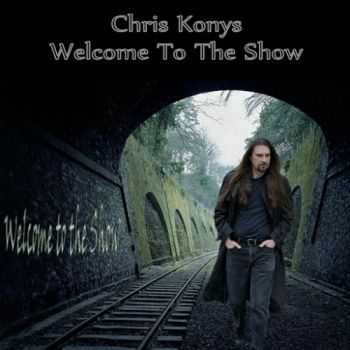 Chris Konys - Welcome To The Show (2015)