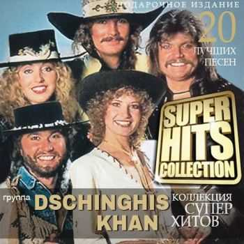 Dschinghis Khan - Super Hits Collection (  2015 )