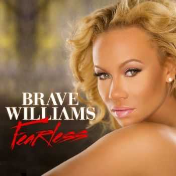 Brave - Fearless (2015)