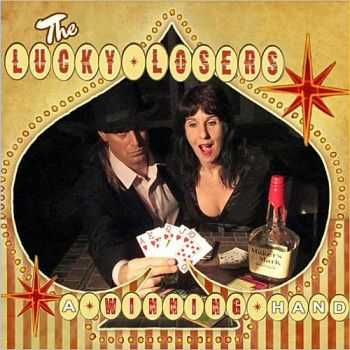 The Lucky Losers - A Winning Hand 2015