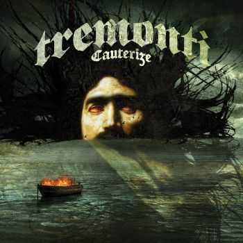 Tremonti - Cauterize (Deluxe Edition) (2015)