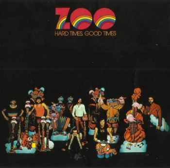 Zoo - Hard Times Good Times (1972) MP3