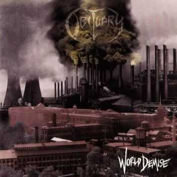 Obituary - World Demise (1994) [LOSSLESS]
