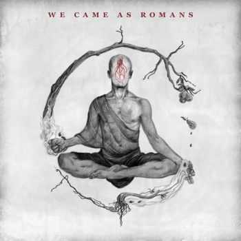 We Came As Romans - We Came As Romans (Deluxe Edition) (2015)