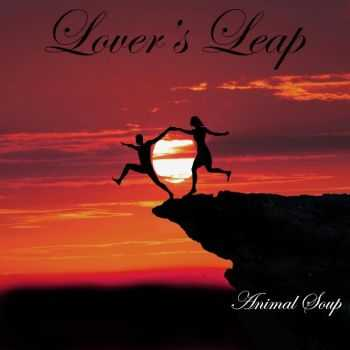 Animal Soup - Lover's Leap (2015)
