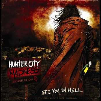 Hunter City Madness - See You In Hell (EP) (2010)