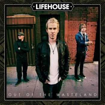 Lifehouse - Out Of The Wasteland (Deluxe Edition) (2015)