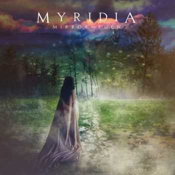 Myridia - Mirror Of Eden (2015)